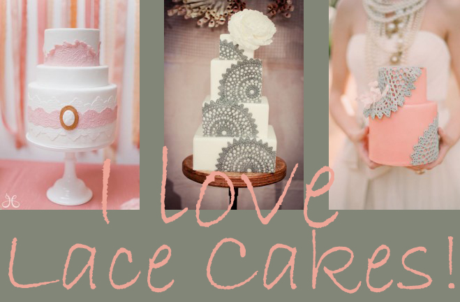 I Love Lace Cakes!