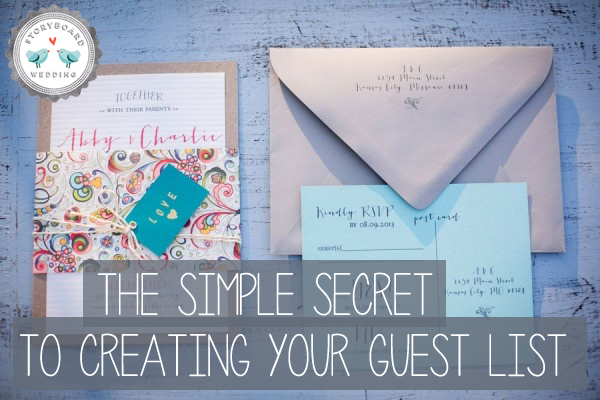 Free Downloadable Guest List Template | Simple Secret To Creating Your Wedding Guest List | Wedding Advice, Wedding Guidance, Wedding Invitations Wedding Planning  http://www.storyboardwedding.com/creating-your-wedding-guest-list/